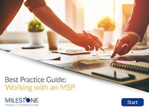 Best Practice Guide: Working with an MSP